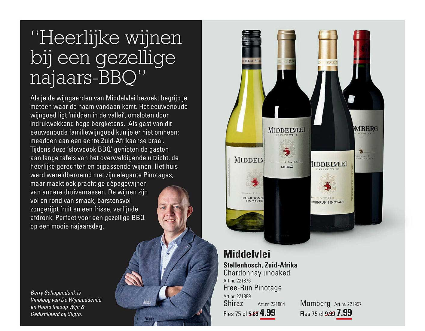 Sligro Middelvlei Chardonnay Unoaked, Free-Run Pinotage, Shiraz Of Momberg Stellenbosch, Zuid-Afrika