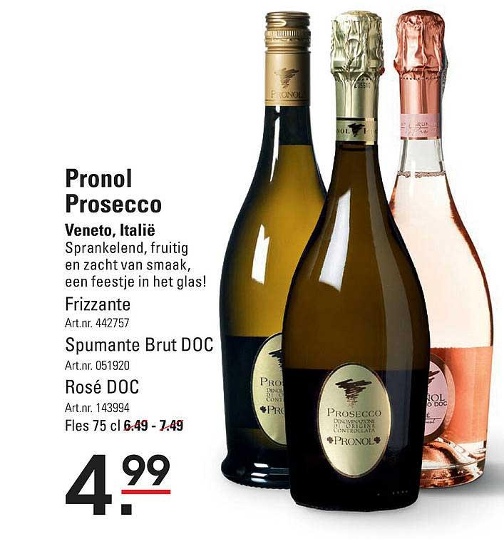Sligro Pronol Prosecco Frizzante, Spumante Brut DOC Of Rosé DOC Veneto, Italië