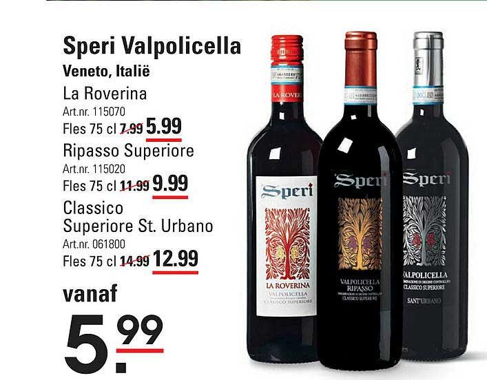 Sligro Speri Valpolicella La Roverina, Ripasso Superioer Of Classico Superiore St. Urbano Veneto, Italië