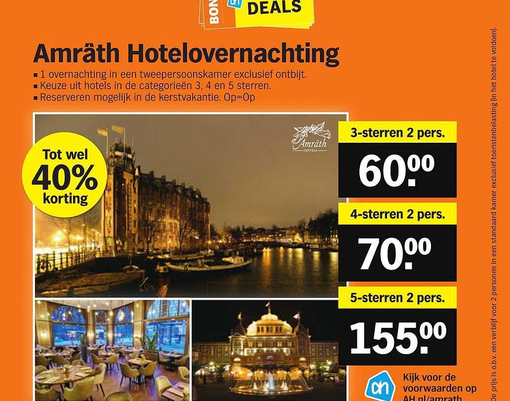 Albert Heijn Amrath Hotelovernachting Tot Wel 40% Korting