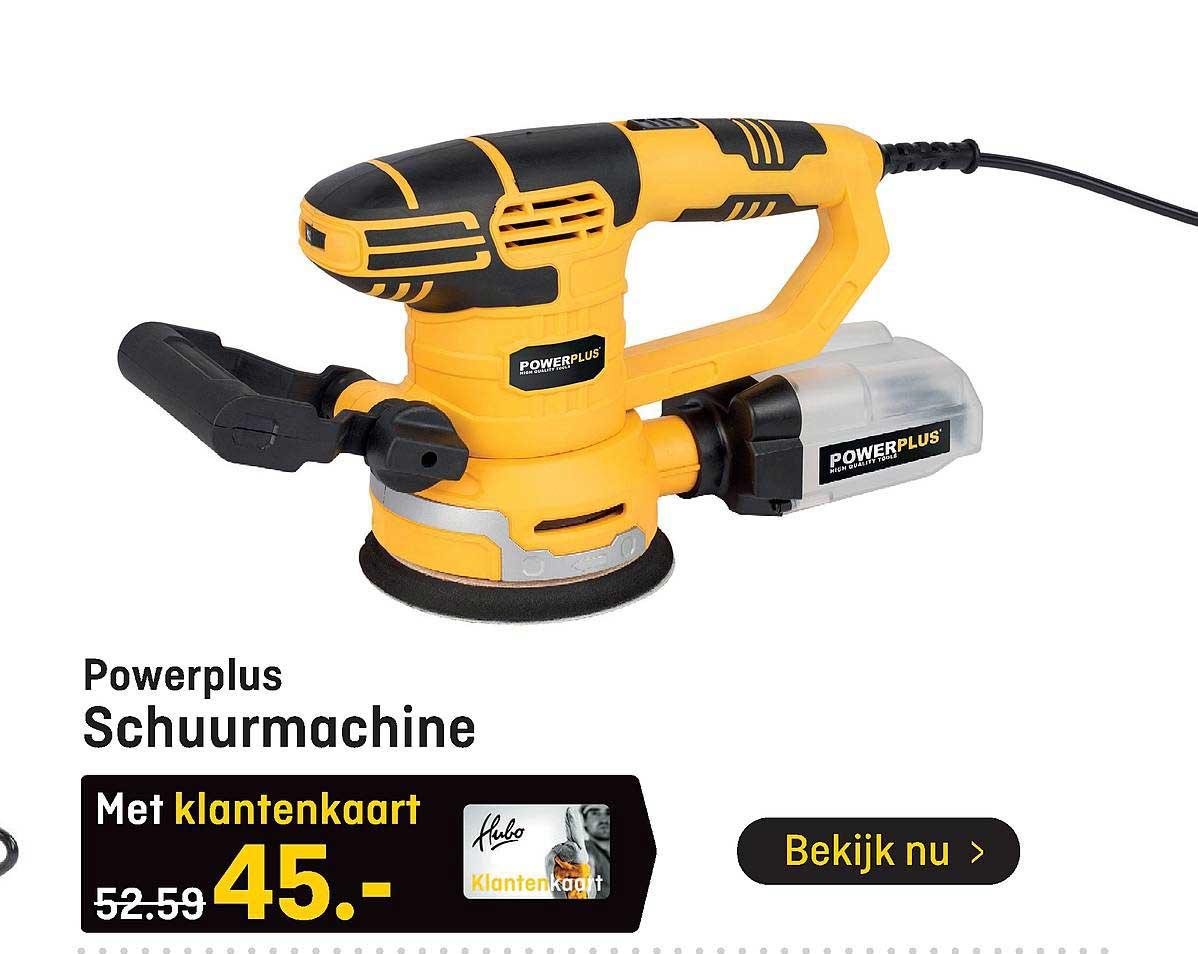 Hubo Powerplus Schuurmachine
