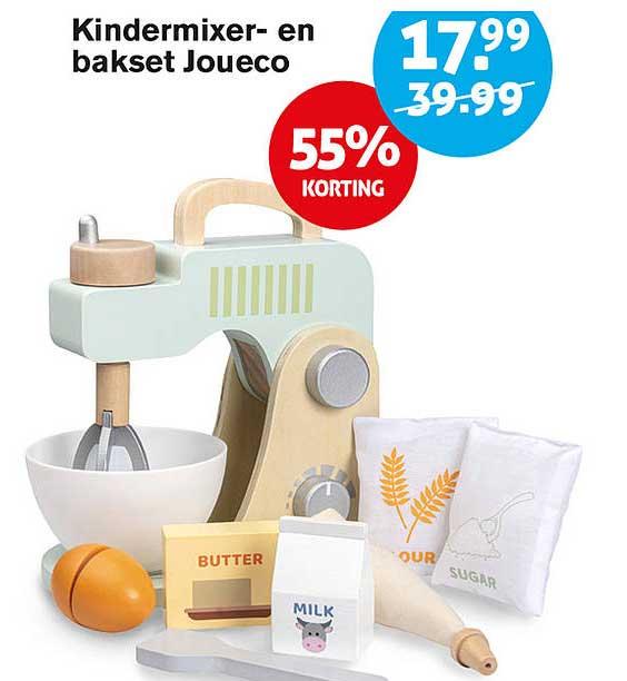 Hoogvliet Kindermixer- En Bakset Joueco 55% Korting