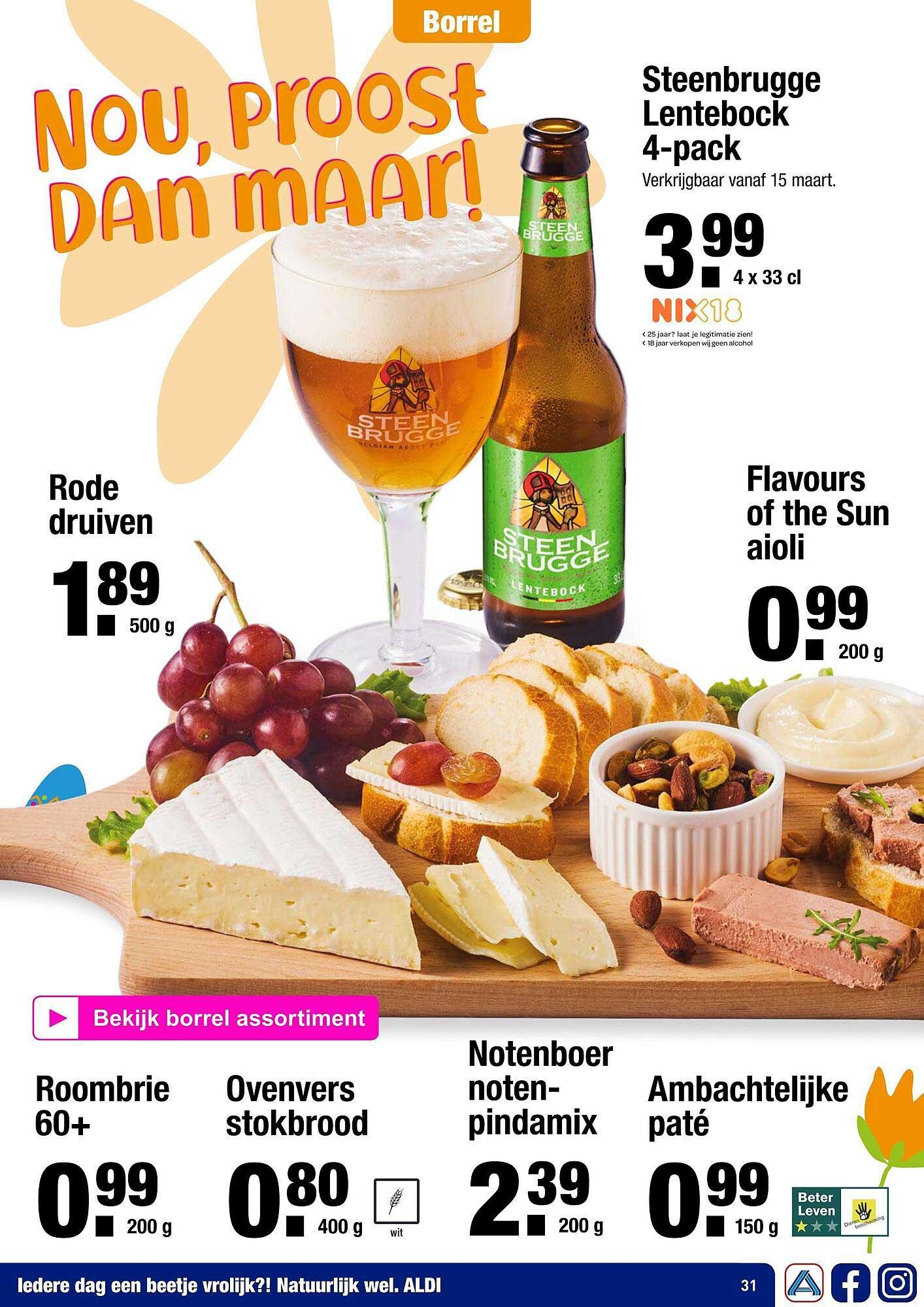 ALDI Rode Druiven, Steenbrugge Lentebock 4-Pack, Flavours Of The Sun Aioli, Roombrie 60+, Ovenvers Stokbrood, Notenboer Notenpindamix Of Ambachtelijke Paté
