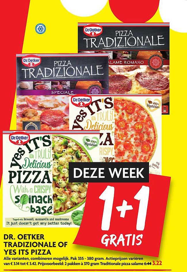 DekaMarkt Dr. Oetker Tradizionale Of Yes Its Pizza 1+1 Gratis