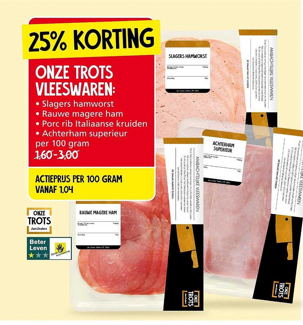 Jan Linders Onze Trots Vleeswaren: Slagers Hamworst, Rauwe Magere Ham, Porc Rib Italiaanse Kruiden Of Achterham Superieur 25% Korting