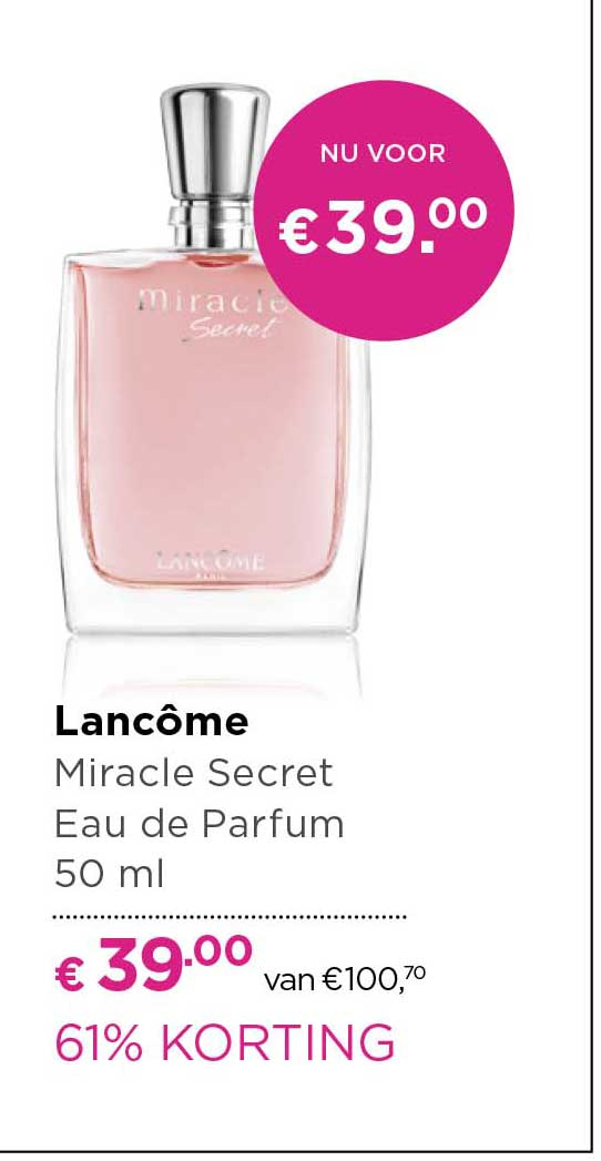ICI PARIS XL Lancome Miracle Secret Eau De Parfum: 61% Korting
