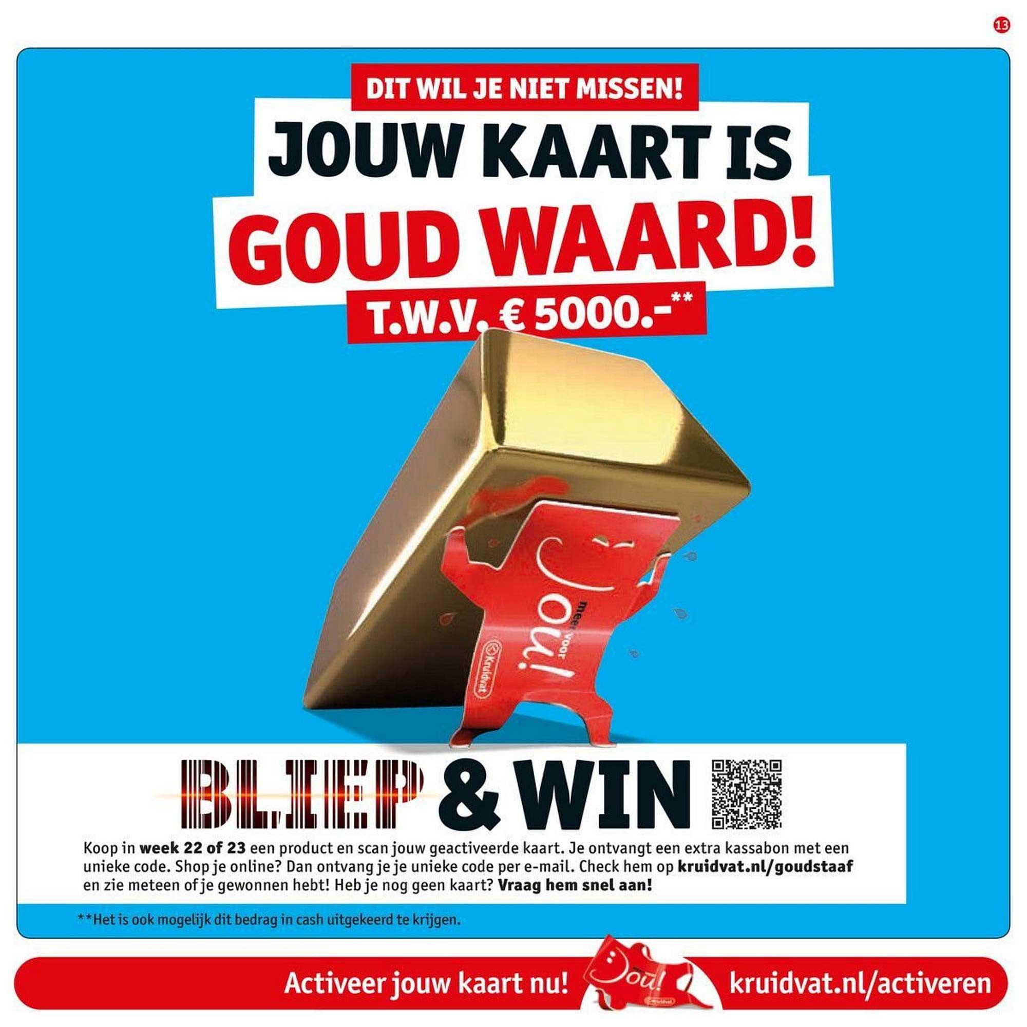 Kruidvat Jouw Kaart Is Goud Waard! T.w.v. €5000.-**
