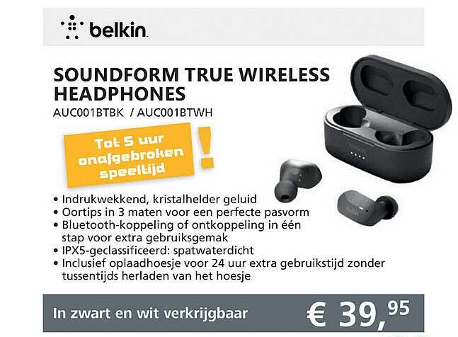 Informatique Belkin Soundform True Wireless Headphones AUC001BTBK - AUC001BTWH
