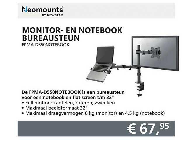 Informatique Neomounts Monitor- En Notebook Bureausteun FPMA-D550Notebook