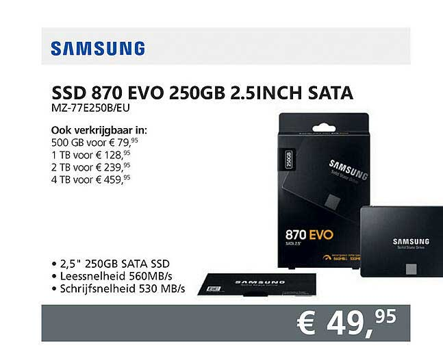 Informatique Samsung SSD 870 EVO 250GB 2.5Inch Sata MZ-77E250B-EU
