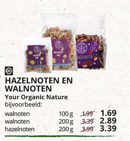 Natuurwinkel Hazelnoten En Walnoten Your Organic Nature