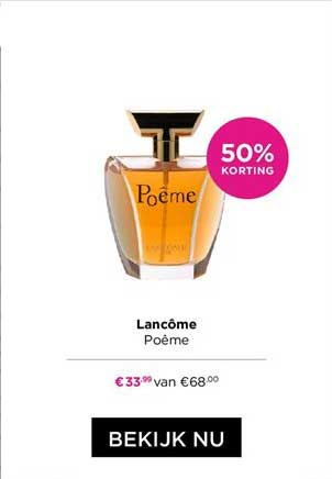ICI PARIS XL Lancome Poeme 50% Korting