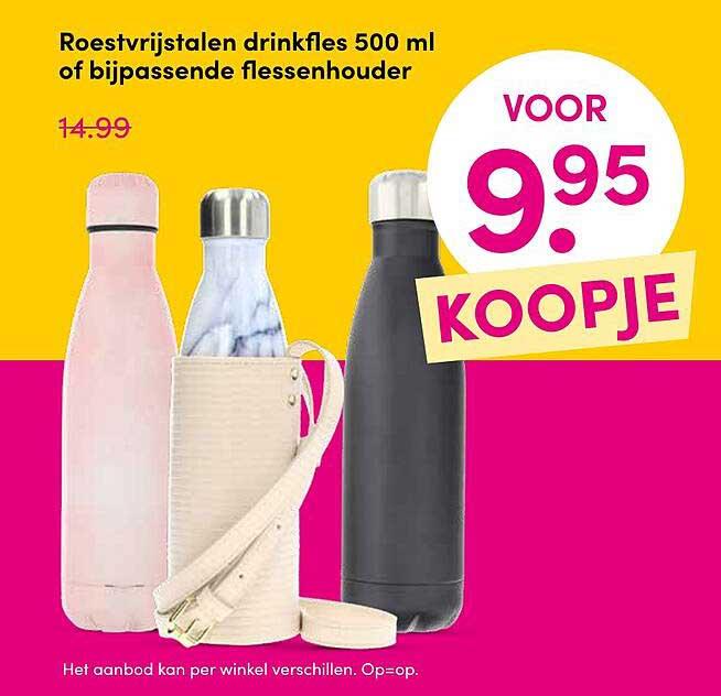 DA Roestvrijstalen Drinkfles 500 Ml Of Bijpassende Flessenhouder