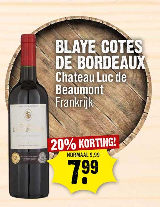 Dirck III Blaye Cotes De Bordeaux Chateau Luc De Beaumont 20% Korting