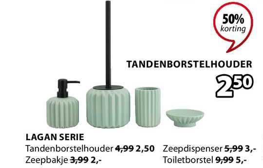 Jysk Lagan Serie : Tandenborstelhouder, Zeepdispenser, Zeepbakje Of Toiletborstel 50% Korting