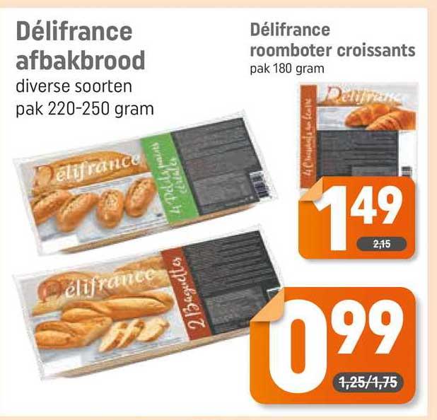Dagwinkel Délifrance Afbakbrood Of Délifrance Roomboter Croissants