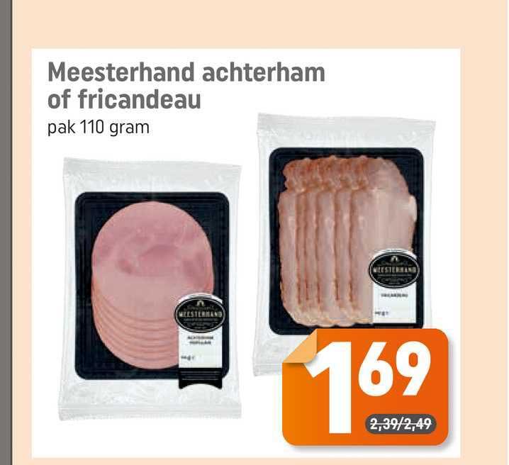 Dagwinkel Meesterhand Achterham Of Fricandeau