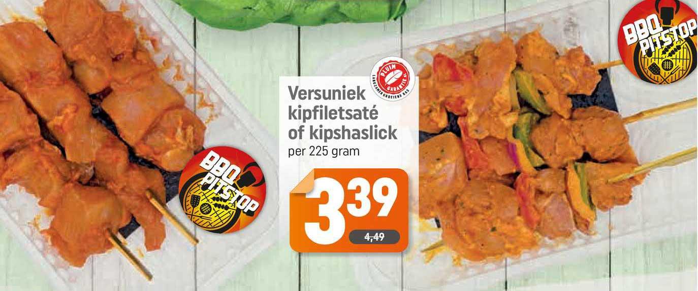 Dagwinkel Versuniek Kipfiletsaté Of Kipshaslick