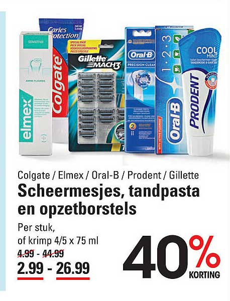 Sligro Colgate - Elmex - Oral-B - Prodent - Gillette Scheermesjes, Tandpasta En Opzetborstels 40% Korting