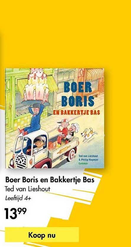 The Read Shop Boer Boris En Bakketje Bas Ted Van Lieshout