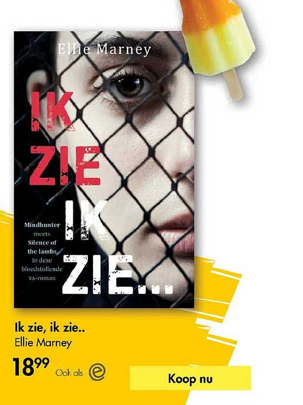 The Read Shop Ik Zie, Ik Zie.. Ellie Marney