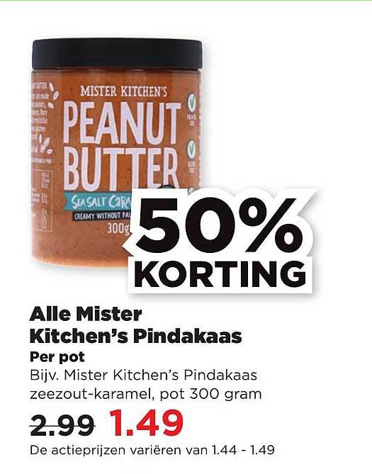 PLUS Alle Mister Kitchen's Pindakaas 50% Korting