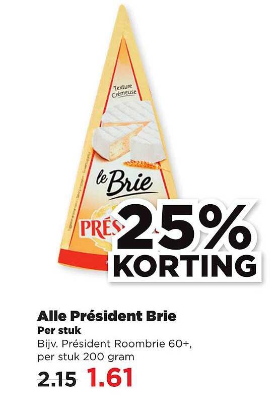 PLUS Alle Président Brie 25% Korting