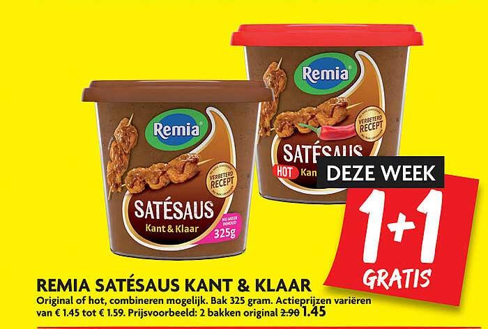 DekaMarkt Remia Satésaus Kant & Klaar Original Of Hot 1+1 Gratis