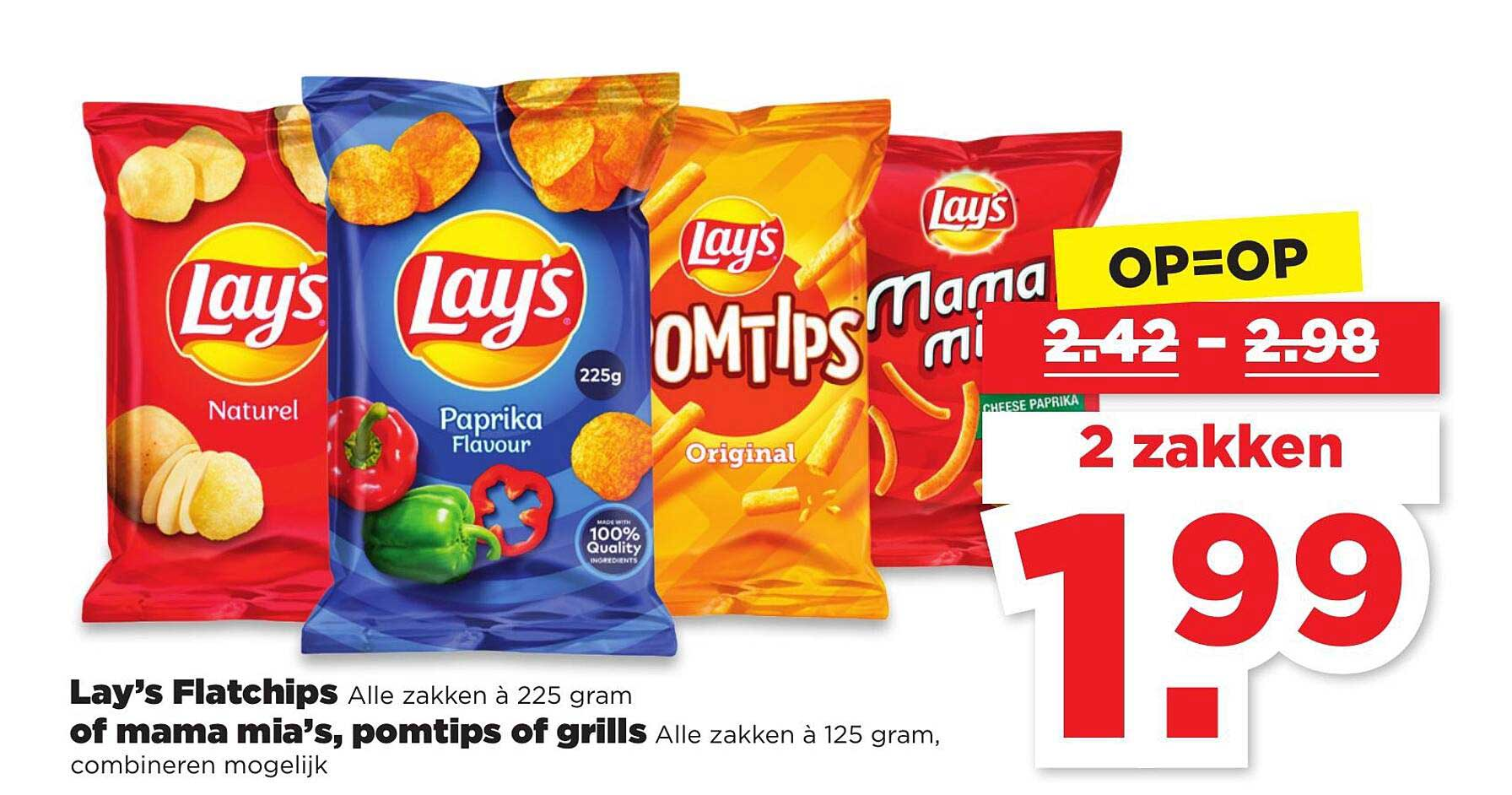 PLUS Lay's Flatchips Of Mama Mia's, Pomtips Of Grills