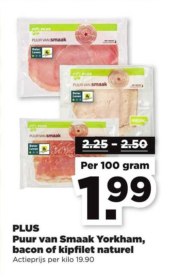 PLUS Plus Puur Van Smaak Yorkham, Bacon Of Kipfilet Naturel