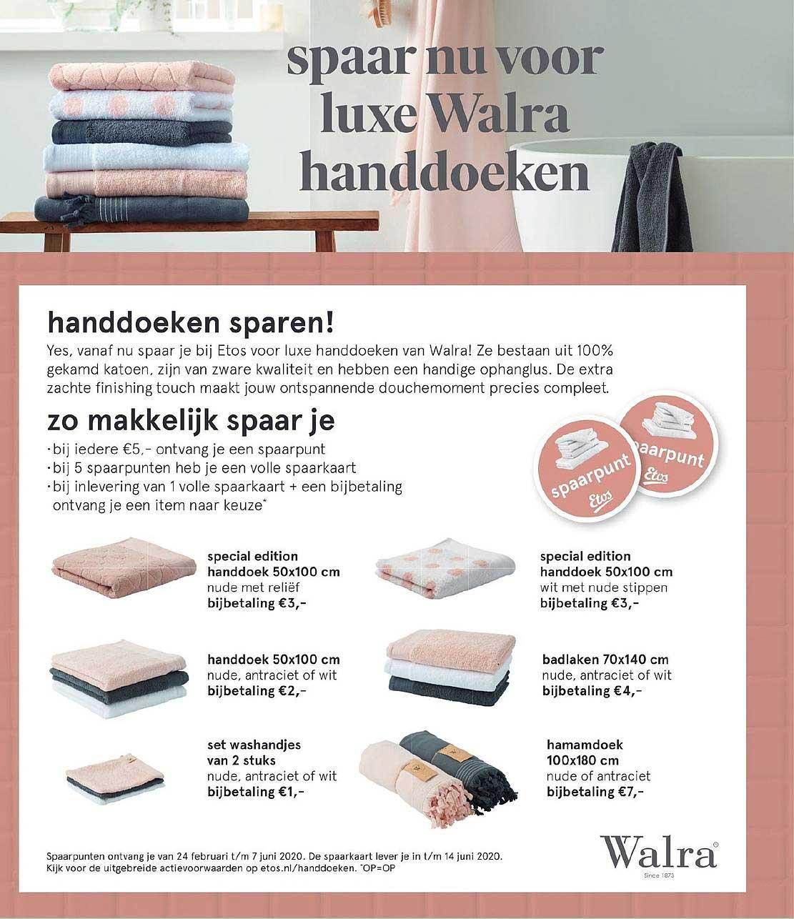 Etos Spaar Nu Voor Luxe Walra Handdoeken