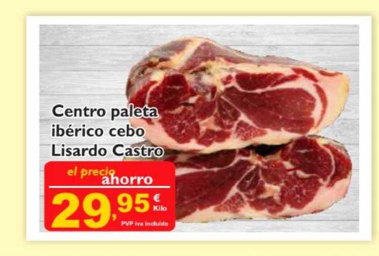 Supermercados La Despensa Centro Paleta Ibérico Cebo Lisardo Castro