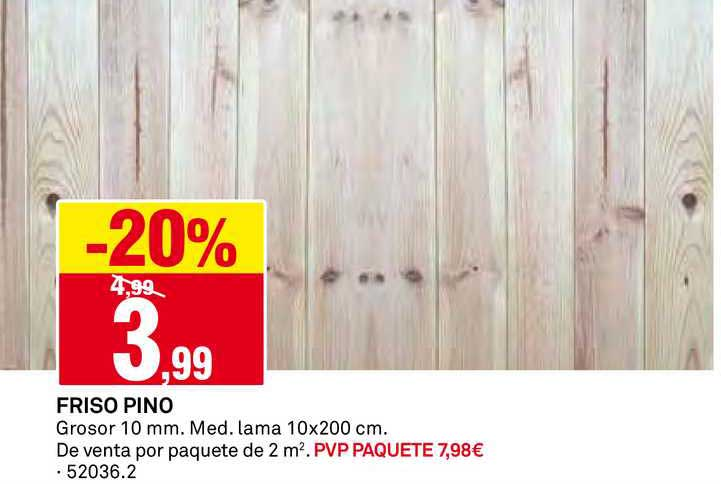Bricoking -20% Friso Pino