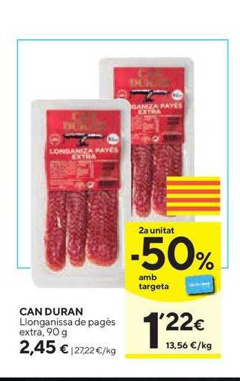 Caprabo 2ª Unitat -50% Amb Targeta Can Duran Llonganissa De Pagès Extra, 90 G
