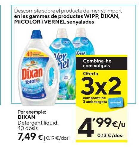 Caprabo Oferta 3x2 En Les Gammes De Productes Wipp, Dixan, Micolor ¡ Vernel Senyalades