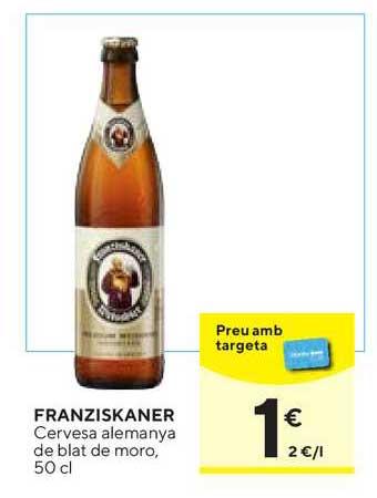 Caprabo Franziskaner Cervesa Alemanya De Blat De Moro