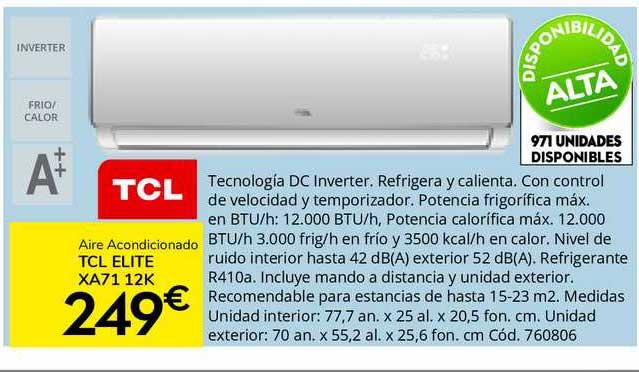 Conforama Aire Acondicionado Tcl Elite Xa71 12k