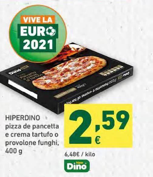 HiperDino Hiperdino Pizza De Pancetta E Crema Tartufo O Provolone Funghi