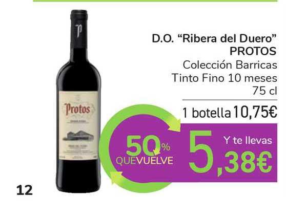 Carrefour D.o. Ribera Del Duero Protos Colección Barricas Tinto Fino 10 Meses