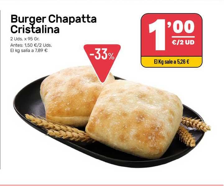AhorraMas Burger Chapatta Cristalina
