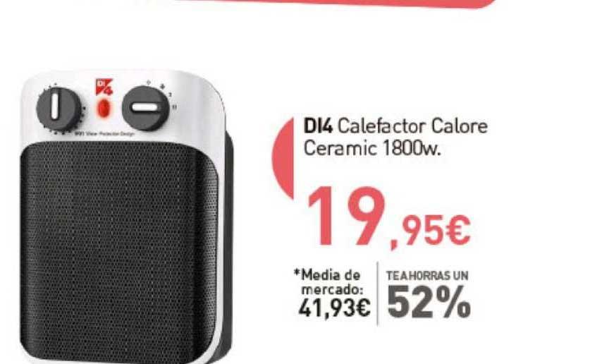 Primaprix Te Ahorras Un 52% DI4 Calefactor Calore Ceramic 1800w