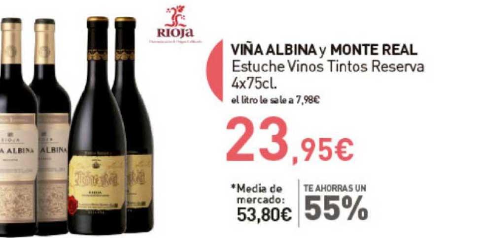 Primaprix Te Ahorras Un 55% Viña Albina Y Monte Real Estuche Vinos Tintos Reserva 4x75cl