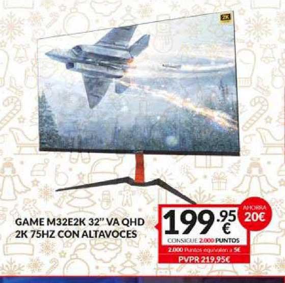 Game Ahorra 20€ Game M32e2k 32