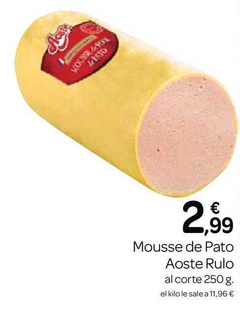 Supermercados El Jamón Mousse De Pato Aoste Rulo Al Corte 250 G