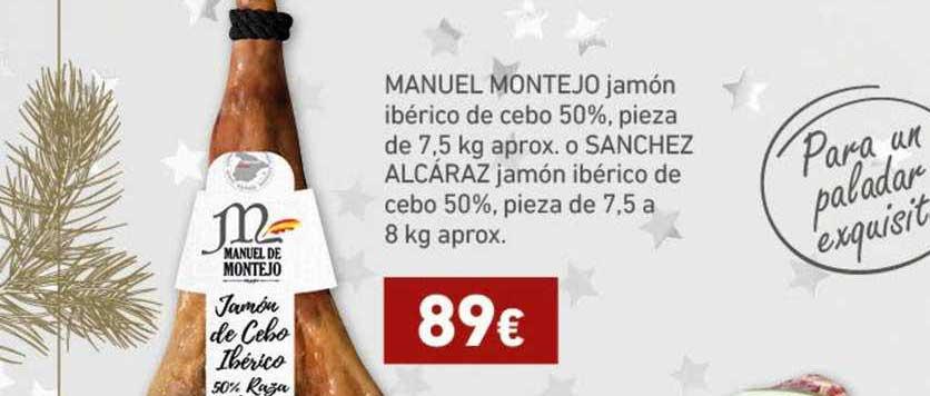 HiperDino Manuel Montejo Jamón Ibérico De Cebo 50%, Pieza De 7,5 Kg Aprox. O Sanchez Alcáraz Jamón Ibérico De Cebo 50%, Pieza De 7,5 A 8 Kg Aprox.