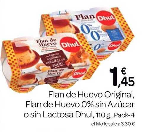 Supermercados El Jamón Flan De Huevo Original Flan De Huevo 0% Sin Azúcar O Sin Lactosa Dhul