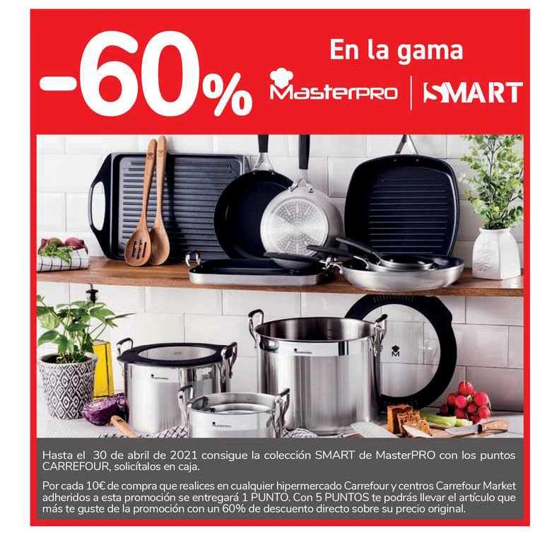 Carrefour -60% En La Gama Masterpro ∕ Smart