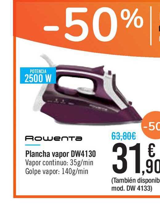Carrefour Market -50% Rowenta Plancha Vapor DW4130
