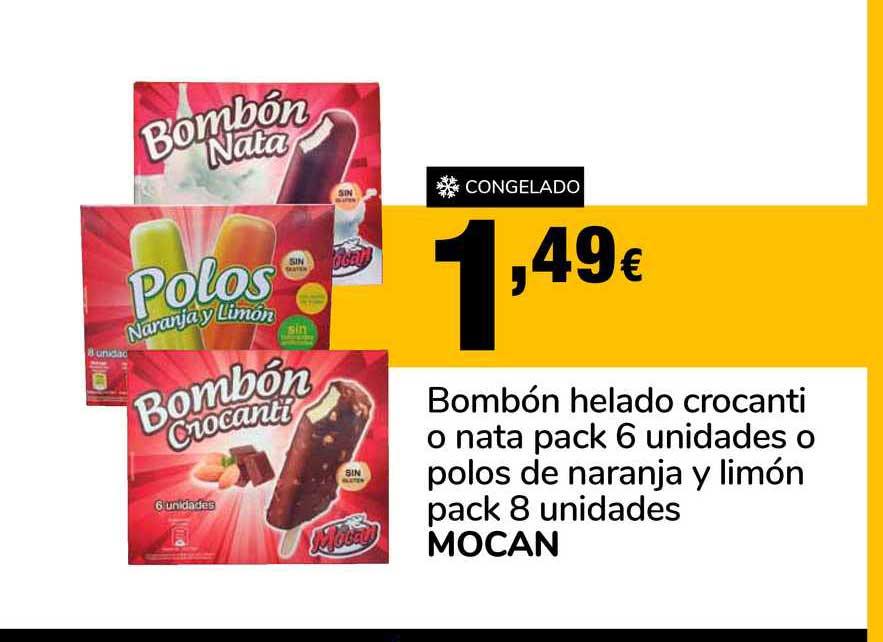 Supeco Bombon Helado Crocanti O Nata Pack 6 Unidades O Polos De Naranja Y Limon Pack 8 Unidades Mocan