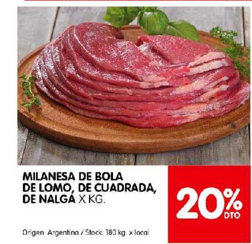 Disco Milanesa De Bola De Lomo De Cuadrada, De Nalgá 20% Dto
